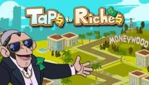 Taps to Riches + (Mod Money) Free For Android.png