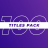 100 Titles Pack VideoHive 26329183